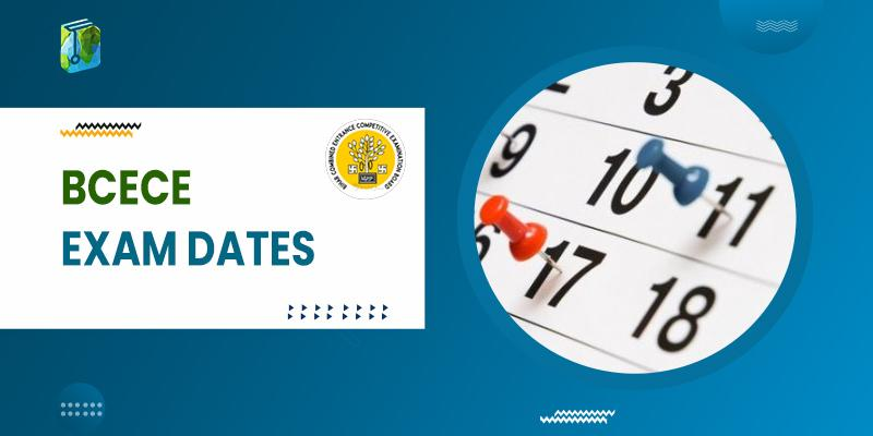 BCECE Exam Dates