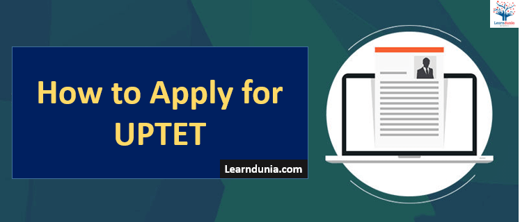 How to Apply for UPTET