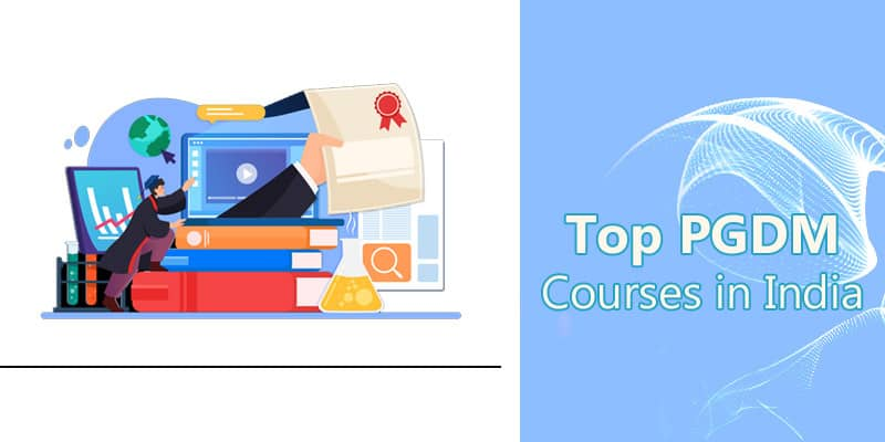 Top PGDM Courses in India