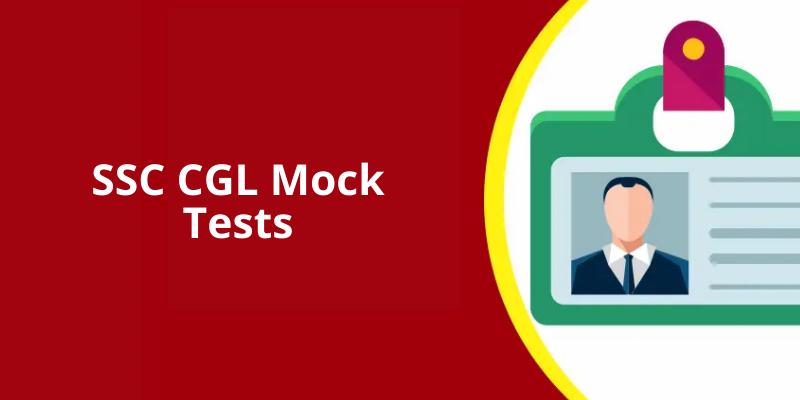 SSC CGL Mock Tests