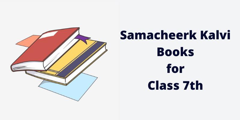Samacheerk Kalvi Books for Class 7th