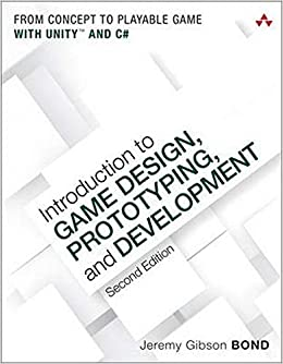 Introduction to Game Design, Prototyping and Development