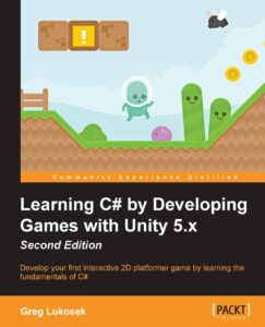 Learning C# from Developing Games with Unity 5.x